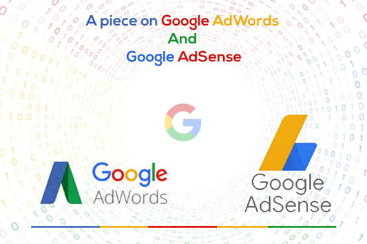 Google AdWords and Google AdSense